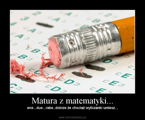 Matura z matematyki...