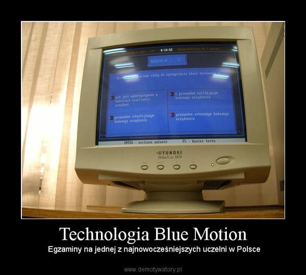 Technologia Blue Motion –  Egzaminy na jednej z najnowocześniejszych uczelni w Polsce