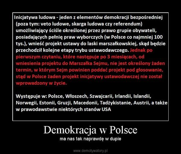 Demokracja w Polsce – ma nas tak naprawdę w dupie