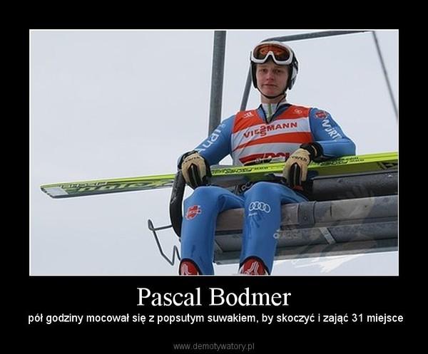 Pascal Bodmer –  pół godziny mocował się z popsutym suwakiem, by skoczyć i zająć 31 miejsce