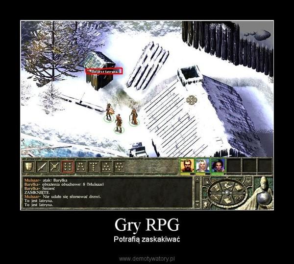 Gry RPG – Potrafią zaskakiwać