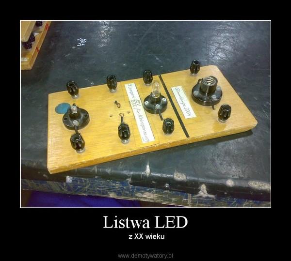 Listwa LED –  z XX wieku