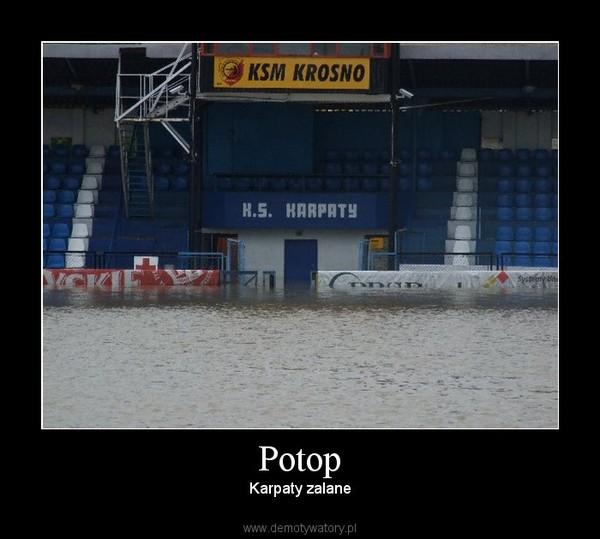 Potop – Karpaty zalane
