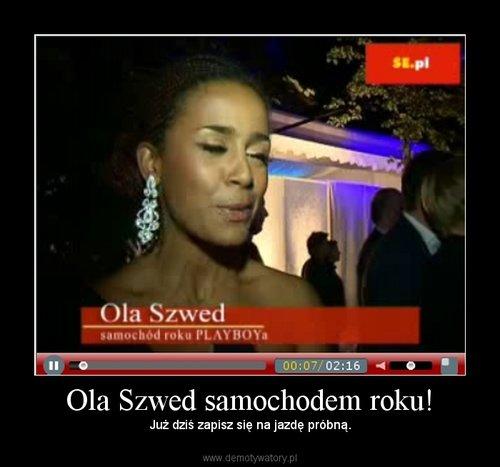Ola Szwed samochodem roku!
