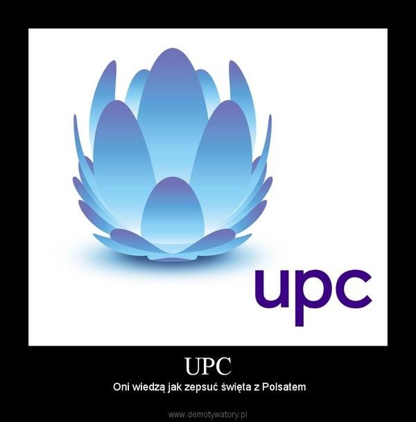 UPC –  Oni wiedzą jak zepsuć święta z Polsatem