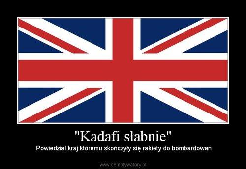 """Kadafi słabnie"""