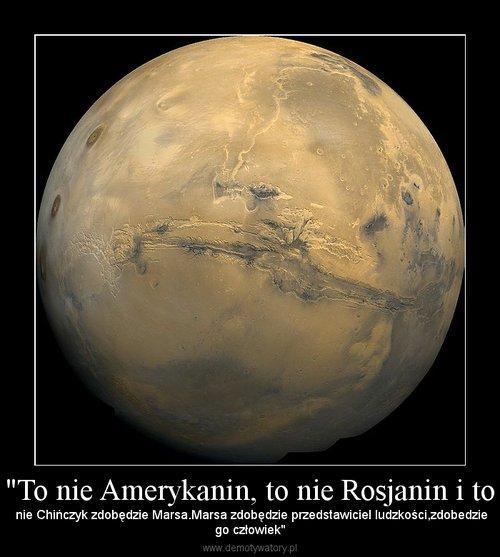 """""""To nie Amerykanin, to nie Rosjanin i to"""