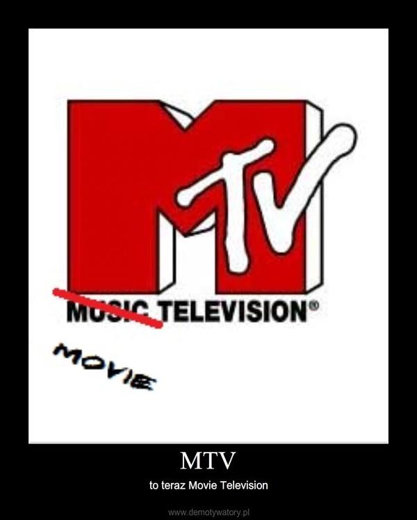 MTV – to teraz Movie Television