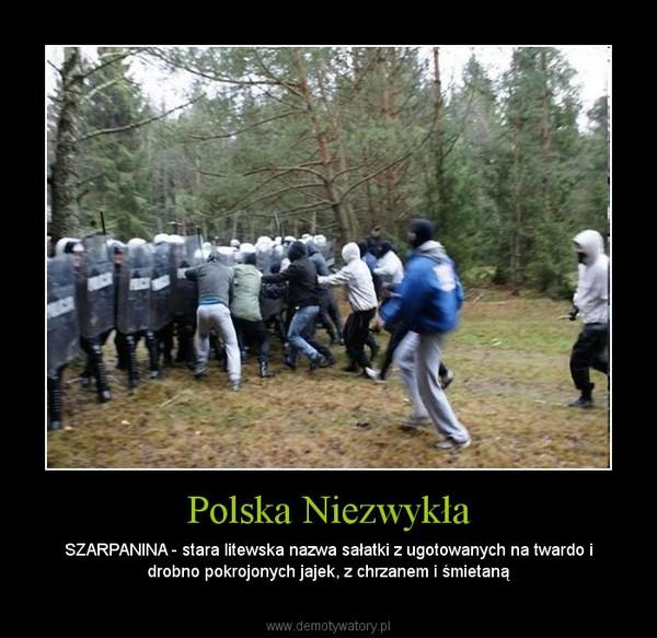 Polska Niezwykła – SZARPANINA - stara litewska nazwa sałatki z ugotowanych na twardo i drobno pokrojonych jajek, z chrzanem i śmietaną