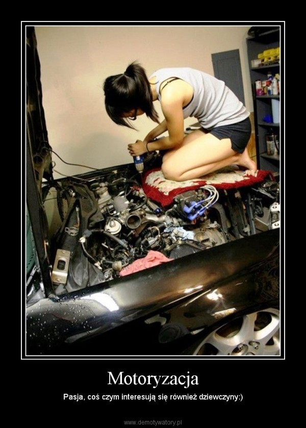 Motoryzacja – Pasja, coś czym interesują się również dziewczyny:)