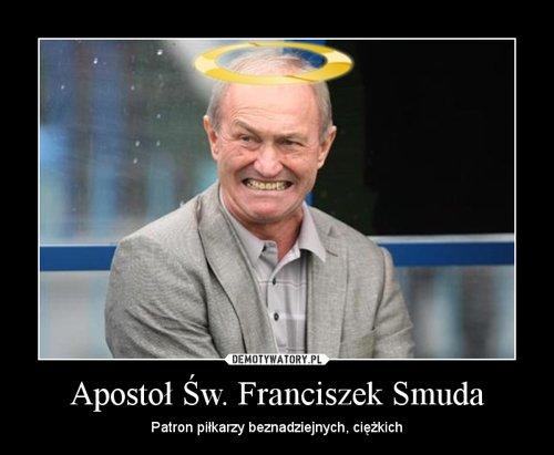 Apostoł Św. Franciszek Smuda