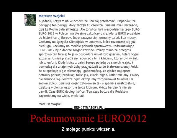 Podsumowanie EURO2012 – Z mojego punktu widzenia.