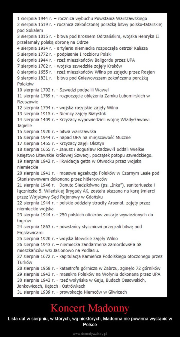 Koncert Madonny – Lista dat w sierpniu, w których, wg niektórych, Madonna nie powinna wystąpić w Polsce
