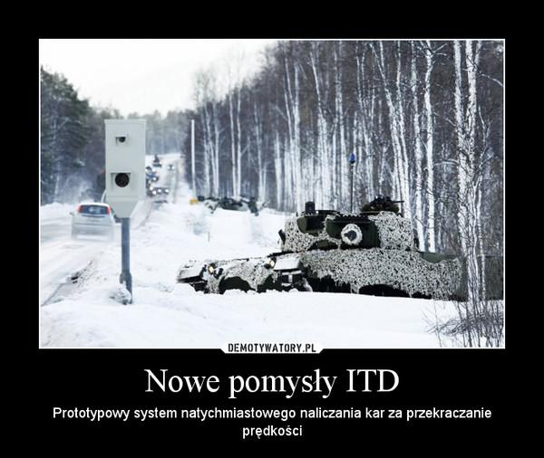 Nowe pomysły ITD – Prototypowy system natychmiastowego naliczania kar za przekraczanie prędkości