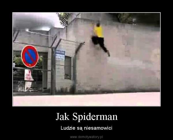 Jak Spiderman – Ludzie są niesamowici