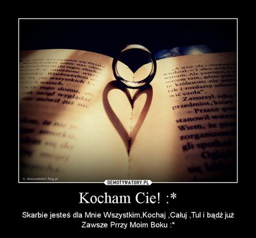 Kocham Cie! :*