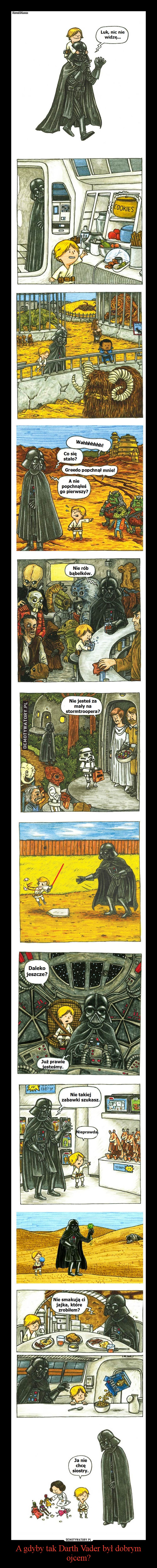 A gdyby tak Darth Vader był dobrym ojcem? –
