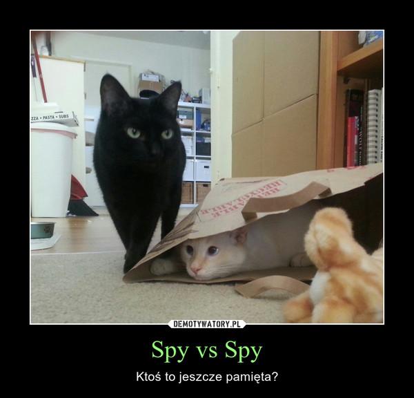 Spy vs Spy – Ktoś to jeszcze pamięta?