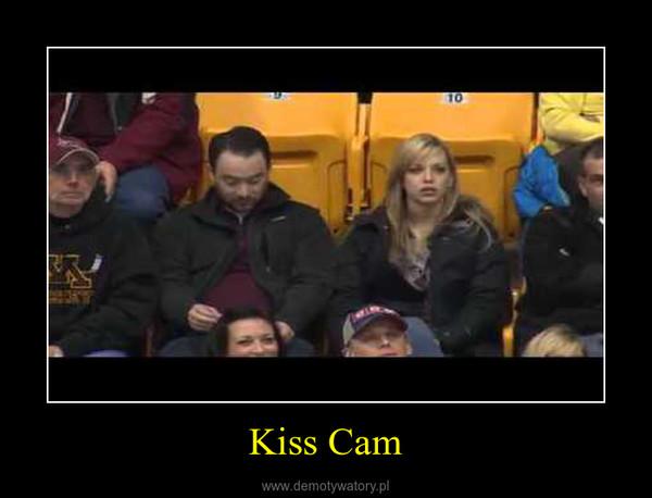 Kiss Cam –