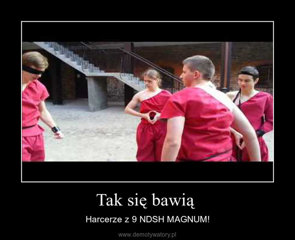 Tak się bawią  – Harcerze z 9 NDSH MAGNUM!