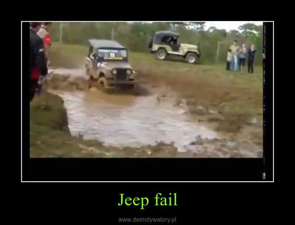 Jeep fail –