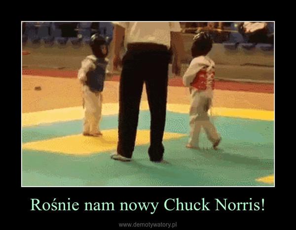 Rośnie nam nowy Chuck Norris! –