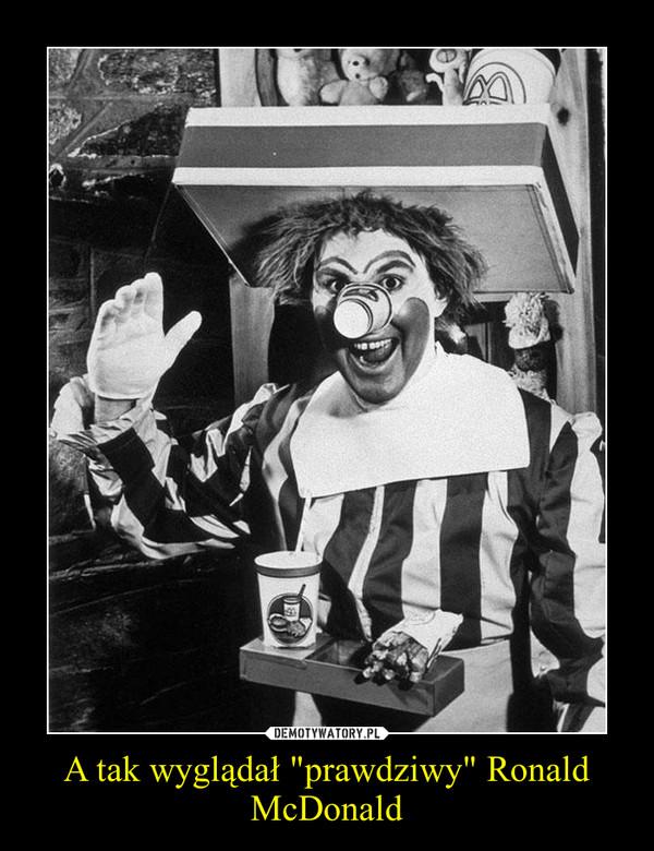 """A tak wyglądał """"prawdziwy"""" Ronald McDonald –"""