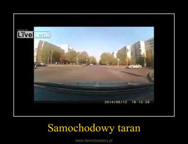 Samochodowy taran –