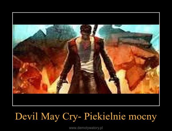 Devil May Cry- Piekielnie mocny –