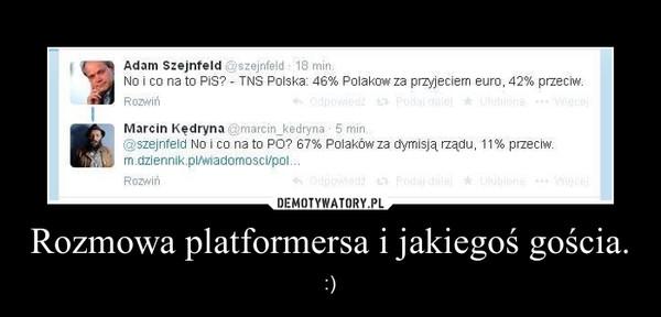 Rozmowa platformersa i jakiegoś gościa. – :)