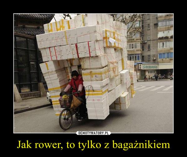 Jak rower, to tylko z bagażnikiem –
