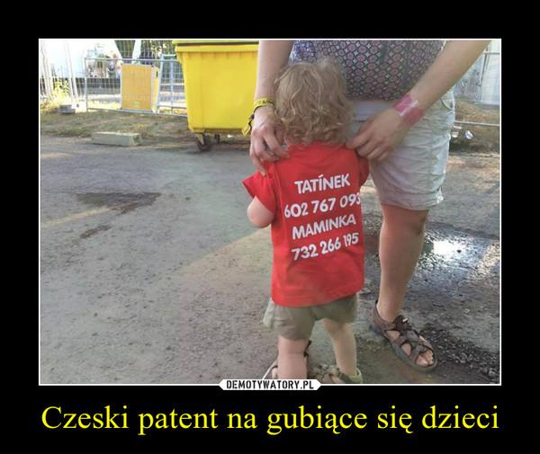 Czeski patent na gubiące się dzieci –