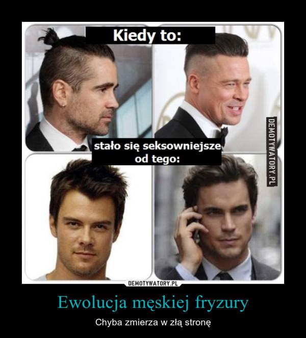 Ewolucja męskiej fryzury – Chyba zmierza w złą stronę
