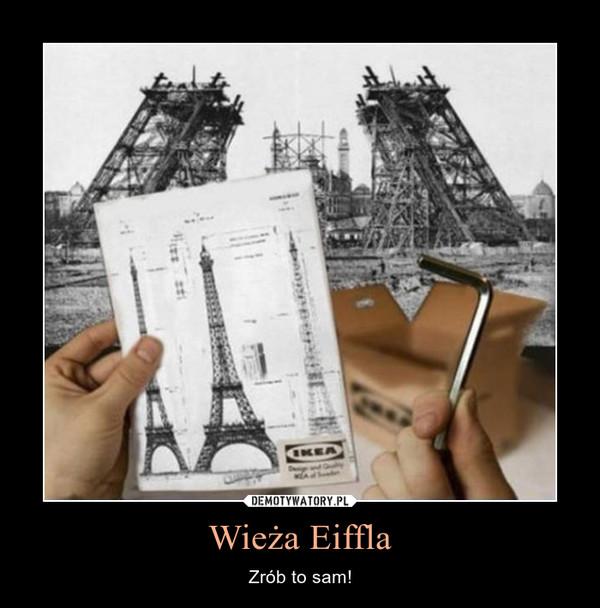 Wieża Eiffla – Zrób to sam!