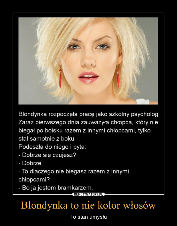 Blondynka to nie kolor włosów – To stan umysłu