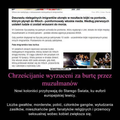 Chrześcijanie wyrzuceni za burtę przez muzułmanów