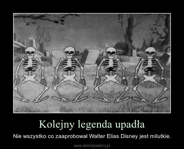 Kolejny legenda upadła – Nie wszystko co zaaprobował Walter Elias Disney jest milutkie.
