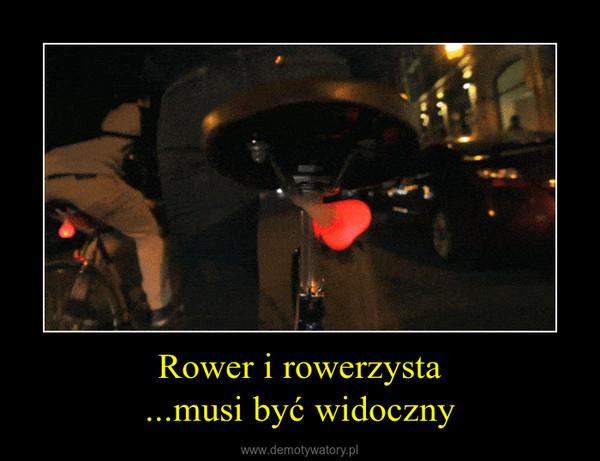 Rower i rowerzysta...musi być widoczny –