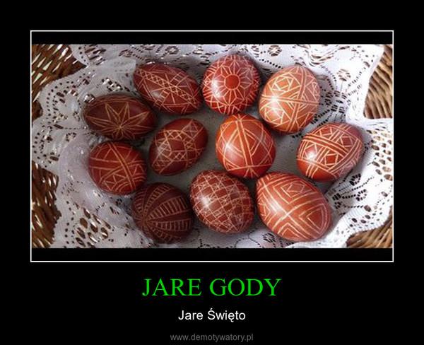 JARE GODY – Jare Święto