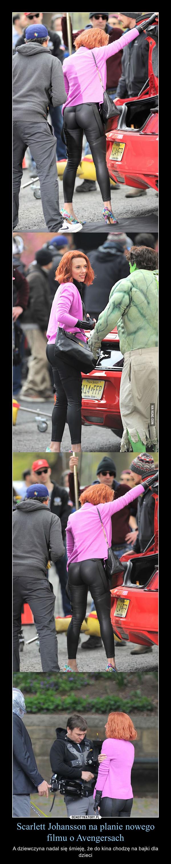 Scarlett Johansson na planie nowego filmu o Avengersach – A dziewczyna nadal się śmieję, że do kina chodzę na bajki dla dzieci