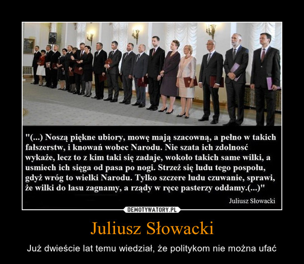 Juliusz Słowacki – Już dwieście lat temu wiedział, że politykom nie można ufać