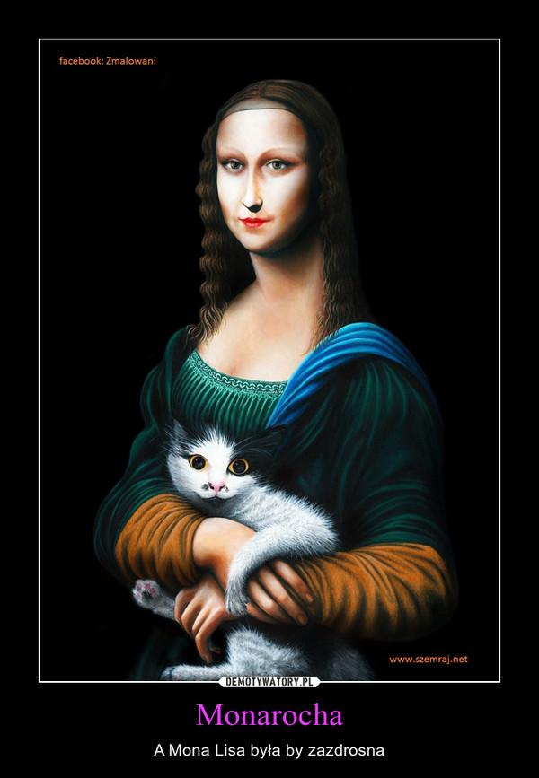 Monarocha – A Mona Lisa była by zazdrosna