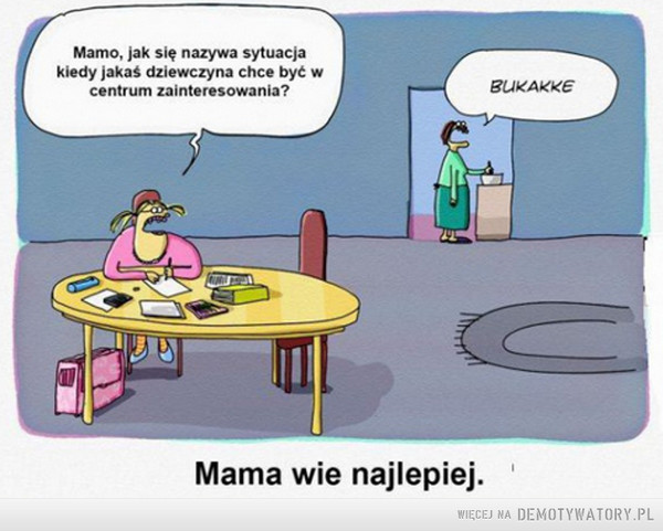 Mama... –