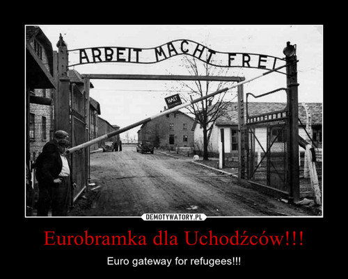 Eurobramka dla Uchodźców!!!