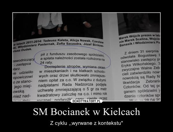 """SM Bocianek w Kielcach – Z cyklu ,,wyrwane z kontekstu"""""""