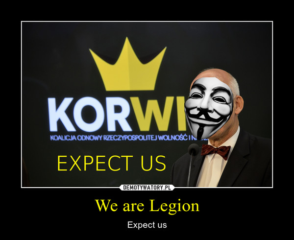 We are Legion – Expect us