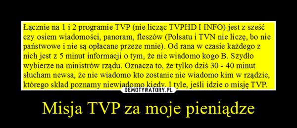 Misja TVP za moje pieniądze –