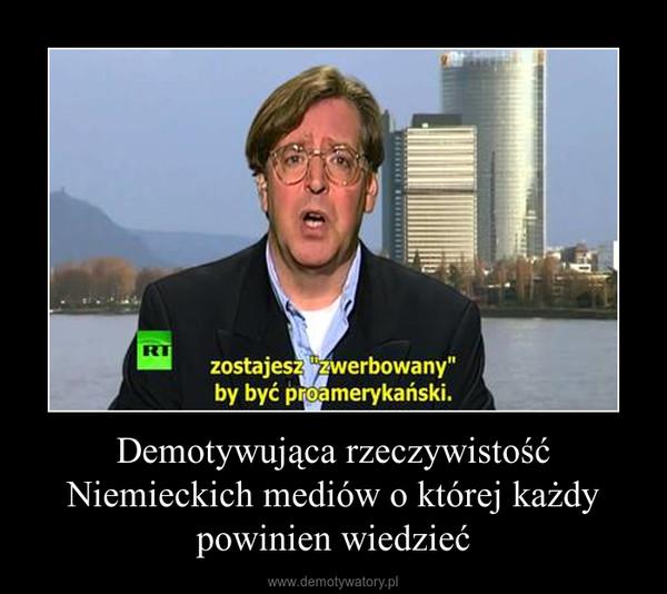 Demotywująca rzeczywistość Niemieckich mediów o której każdy powinien wiedzieć –