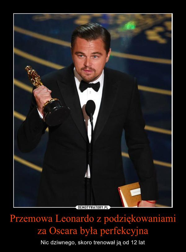 Przemowa Leonardo z podziękowaniami za Oscara była perfekcyjna – Nic dziwnego, skoro trenował ją od 12 lat
