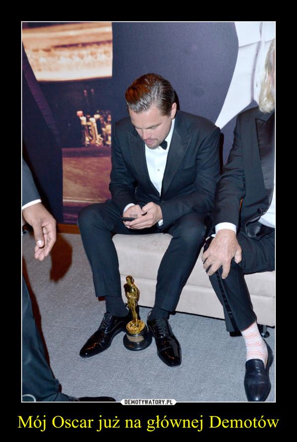 Mój Oscar już na głównej Demotów –